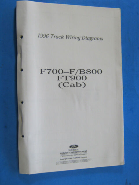 1996 Ford F700 F  B800 Ft900 Cab Truck Wiring Diagrams Schematic Shop Manual Oem