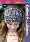 Knitted Headbands by Monica Russel (Paperback, 2015)