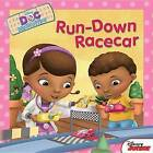 Doc McStuffins Run-Down Racecar by Disney Book Group, Sheila Sweeny Higginson, Sheila Sweeney-Higginson (Paperback / softback)