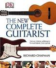 The New Complete Guitarist by Richard Chapman (Paperback, 2003)