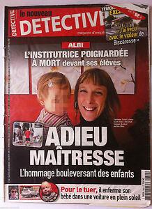Detective Du 9/07/2014; Albi, L'institutrice Poignardée/ Bébé En Plein Soleil Prix De Vente