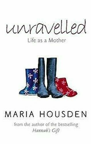 Unravelled: Leben Als Mutter Hardcover Maria Housden