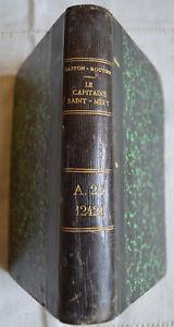 LE CAPITAINE SAINT MERY 1869 - 1870 ROMAN DOCUMENTAIRE GASTON ROUTIER 1905