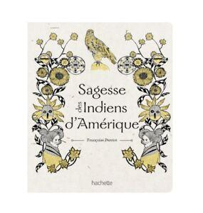 Sagesse-des-Indiens-d-039-Amerique-de-Francoise-Perriot-editions-Hachette