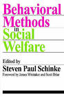 Behavioral Methods in Social Welfare by Transaction Publishers (Paperback, 2007)