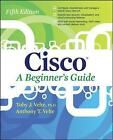 Cisco: A Beginner's Guide by Toby Velte, Anthony Velte (Paperback, 2013)