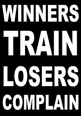 INSPIRATIONAL / MOTIVATIONAL SPORTS QUOTE SIGN/ POSTER / PRINT WINNERS  TRAIN   eBay