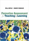Formative Assessment for Teaching and Learning by Bill Boyle (Hardback, 2013)