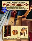 The Complete Book of Woodworking by Mark Johanson, Tom Carpenter (Paperback, 2001)