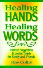 Healing Hands Healing Words  Positive Suggestion Loving Touch Family Friends NEW