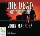The Dead of the Night by John Marsden (CD-Audio, 2003)