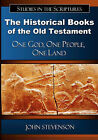 The Historical Books of the Old Testament: One God, One People, One Land by John Stevenson (Paperback / softback, 2010)