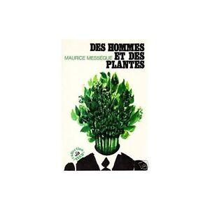 DES HOMMES ET DES PLANTES/MESSEGUE santé et la vie saine
