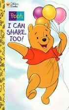 Pooh I Can Share, Too! (A Golden sturdy shape book) Kenneth, Caroline Board boo