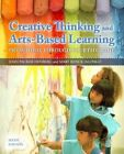 Creative Thinking and Arts-based Learning Preschool Through Fourth Grade Video