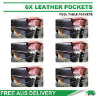 6X LEATHER DELUXE POOL SNOOKER TABLE POCKETS SET FREE DELIVERY AUS WIDE