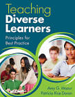 Teaching Diverse Learners: Principles for Best Practice by Amy J. Mazur, Patricia R. Doran (Paperback, 2010)