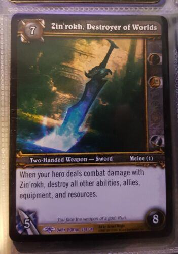 Warcraft WoW TCG Zin/'rokh Destroyer of Worlds Epic Weapon