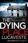 The Dying Place von Luca Veste (2014, Taschenbuch)