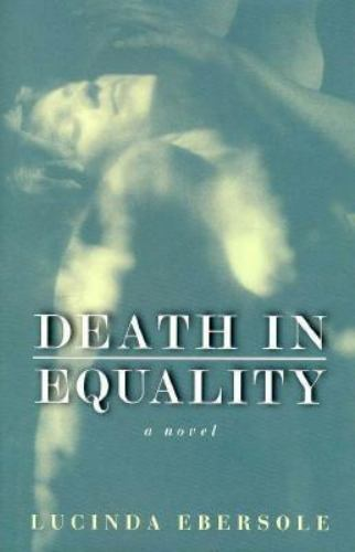 Death in Equality Ebersole, Lucinda Hardcover New