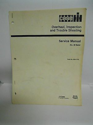 INTERNATIONAL 46 Baler Overhaul Trouble Service Manual