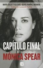Capitulo Final : El Homicidio de Monica Spear by Maria Isoliett (2014,...