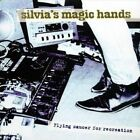 Flying Saucer for Recreation by Silvia's Magic Hands (CD, Jun-2009, Irma Records (USA))