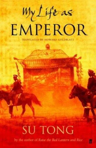 Excellent, My Life as Emperor, Tong, Su, Book
