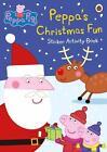 Peppa Pig: Peppa's Christmas Fun Sticker Activity Book von Peppa Pig (2015, Taschenbuch)