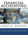 Financial Accounting: Principles of Accounting.com by Dr Larry M Walther (Paperback / softback, 2010)