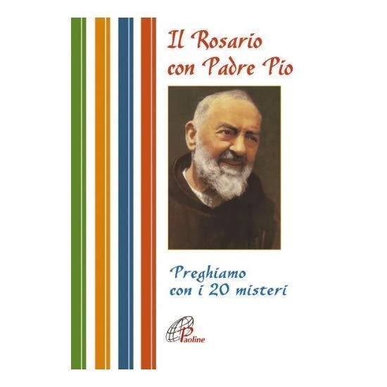 9788831526258 Il rosario con Padre Pio. Preghiamo con i 20 misteri - di R. Cammi
