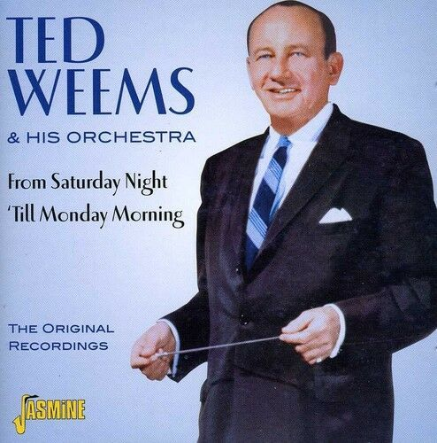 1 of 1 - Ted Weems, Ted Weems - From Saturday Night 'Til Monday Morning [New CD]