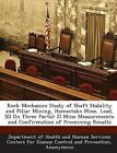 Rock Mechanics Study of Shaft Stability and Pillar Mining, Homestake Mine, Lead, SD (in Three Parts): 2) Mine Measurements and Confirmation of Premining Results by Bibliogov (Paperback / softback, 2013)