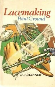 Lace-Making-Point-Ground-by-Channer-C-C-Book-The-Fast-Free-Shipping