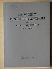 1979-LA SOCIETA'DI STUDI ROMAGNOLI NEL PRIMO TRENTENNIO 1949/1979