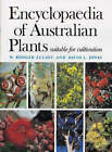 Encyclopaedia of Australian Plants Suitable for Cultivation: v. 4 by W.Rodger Elliot, David L. Jones (Hardback, 1990)