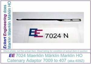EE-7024-NEW-Marklin-HO-Catenary-Piece-Adaptor-7009-to-407-409Z