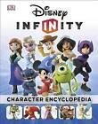 Disney Infinity: Character Encyclopedia by DK Publishing, Catherine Saunders, DK (Hardback, 2015)