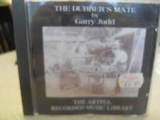 The Dubbers Mate by Garry Judd CD