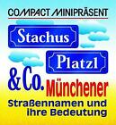 Compact Minipräsent. Stachus, Platzl und Co von Matthias Edbauer (2000, Taschenbuch)
