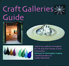 Craft Galleries Guide: A Selection of British Craft Galleries and Their Makers by BCF Books (Paperback, 2005)