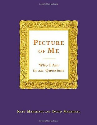 Picture of Me: Who I Am in 221 Questions by Kate Marshall (Hardcover)Oct 11,2015