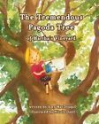 The Tremendous Pagoda Tree by Amy Macdougall (Paperback / softback, 2013)