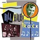 Bill Haley - From Western Swing to Rock (2013)