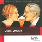Zum Wohl! (2012, Taschenbuch)