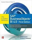SAP BusinessObjects BI 4.0 The Complete Reference von Elizabeth Newbould, Clark Duey und Cindi Howson (2012, Taschenbuch)