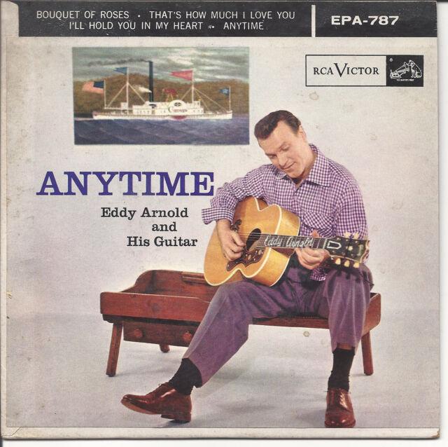 Eddy Arnold and his Guitar, Anytime, RCA EPA-787 © 1956