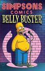 Simpsons Comics Presents: Belly Buster by Matt Groening, etc. (Paperback, 2004)