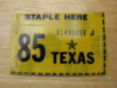 1985 TEXAS LICENSE PLATE RENEWAL STICKER