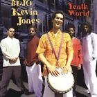 Tenth World by Bujo Kevin Jones (CD, Sep-2005, Mot'ma Music)